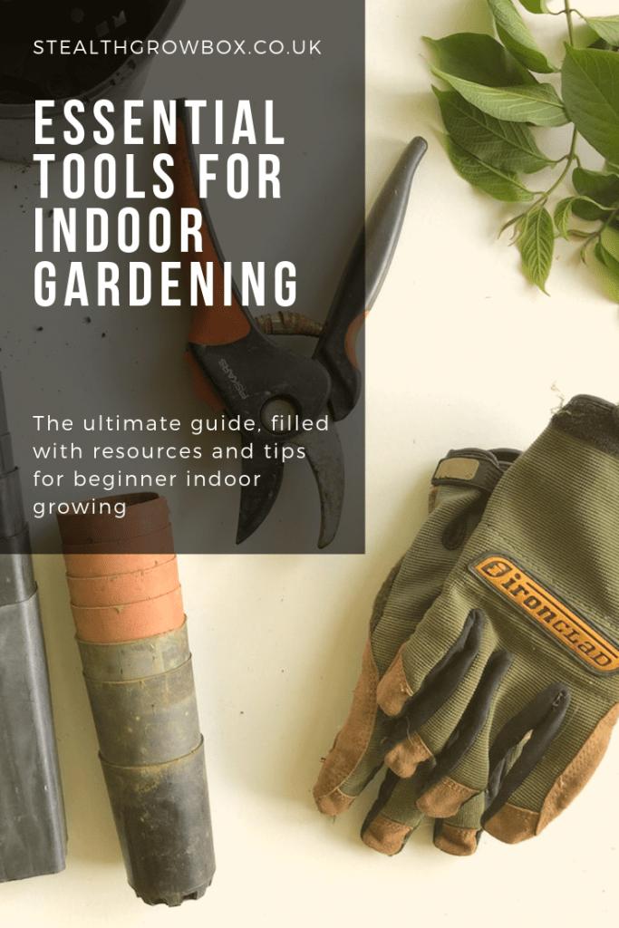 Essential tools for indoor gardening